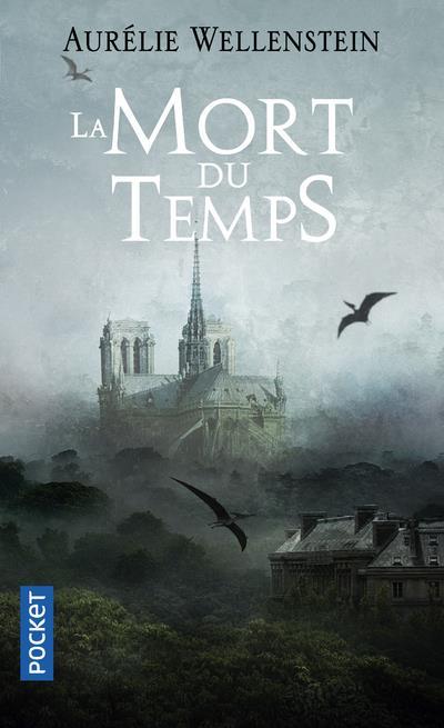La Mort du Temps, Aurélie Wellenstein