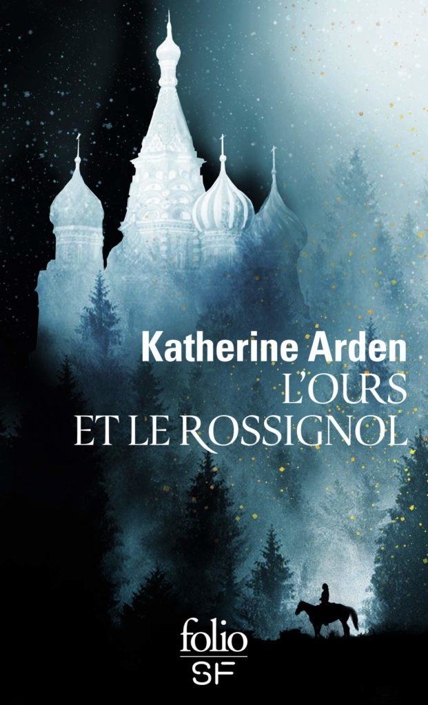 L'Ours et le Rossignol, Katherine Arden